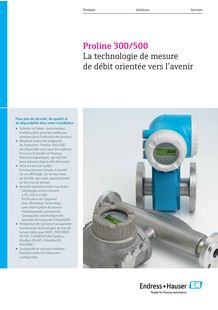 Proline 300/500 - The future-oriented flow measuring technology