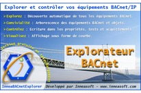 Explorer BACnet : Scan, discover, explore and control your BACnet/IP network and devices