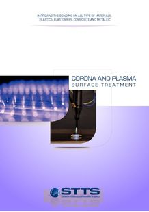 CORONA and PLASMA Surface Treatment, STTS 30 years of expertise - SYSTEMES ET TECHNOLOGIES DE TRAITEMENT DE SURFACE