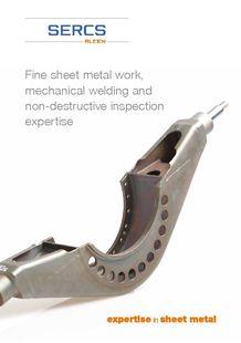 Fine sheet metal work, mechanical welding and non-destructive inspection expertise - SERCS