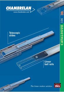 General Catalog - Telescopic Slides & Linear Ball Rails - CHAMBRELAN